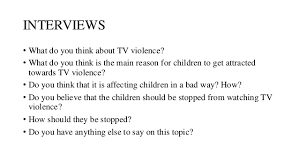 effects of tv violence on children  interviews  what do you think about tv violence