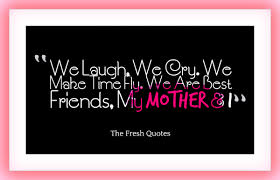 Beautiful Mother Quotes From Daughter Best of 24 Beautiful Mother Daughter Quotes TheFreshQuotes
