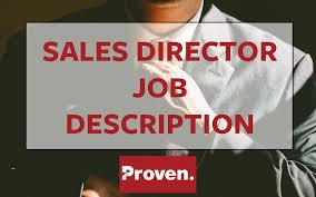 director job description the perfect sales director job description proven