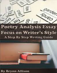 text dependent analysis essay step guide texts and students poetry analysis essay on writer s style step by step writing guide