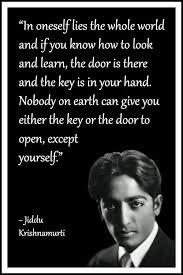 "Jiddu Krishnamurti Quotes Beauteous Jiddu Krishnamurti Quote ""In Oneself Lies The Whole World And If"