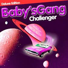 <b>Challenger</b> (Deluxe Edition) by <b>Babys Gang</b> on Spotify