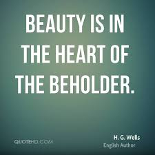 English Quotes On Beauty Best Of H G Wells Beauty Quotes QuoteHD