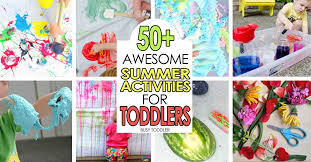 summer activities for toddlers 50 awesome outdoor activitiies for toddlers and preschoolers activities preschoolers r65 for