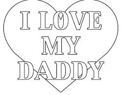i love my mommy coloring pages 12z you dad 1 s fathers day card detail