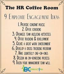 9 Employee Engagement Ideas 1bc Consulting
