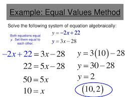 example equal values method solve the following system of equation algebraically
