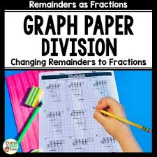 Long Division On Graph Paper Changing Remainders To Fractions