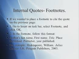 research essays how to place internal quotes create footnotes  internal quotes footnotes