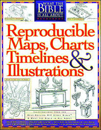 Rose Book Of Bible Charts Maps And Timelines Reproducible Maps Charts Timelines And Illustrations