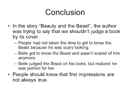 response to literature beauty and the beast introduction in the  conclusion in the story beauty and the beast the author was trying to say that