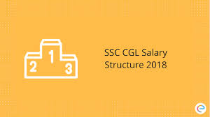 Ssc Cgl Salary Structure 2018 Check Out Pay Scale Job