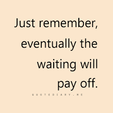Waiting Quotes Simple CLICK HERE For More Life Love Friendship And Inspiring Quotes