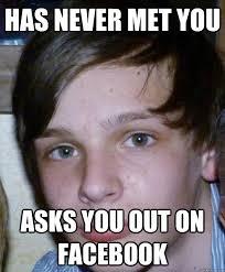 Desperate Facebook Guy memes | quickmeme via Relatably.com