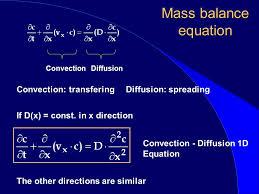 mass balance equation convection transfering diffusion spreading