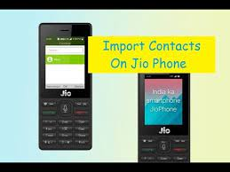 how to import contacts on jio phone