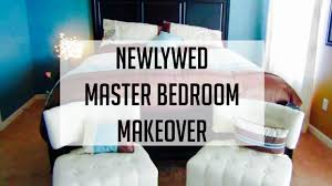 Newlywed Bedroom Newlyweds Master Bedroom Makeover Youtube