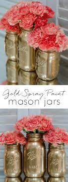 how to spray paint jars gold spray painted mason jars mason jar craft ideas