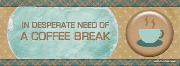 coffee quotes for facebook. Wonderful Quotes Coffee Break Facebook Cover To Quotes For U
