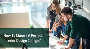 Interior Design College Online Amazing How To Choose A Perfect Interior Design College
