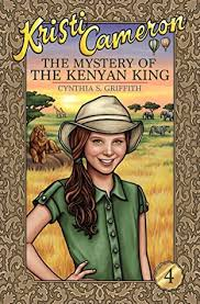 The Mystery of the Kenyan King by Cynthia Griffith