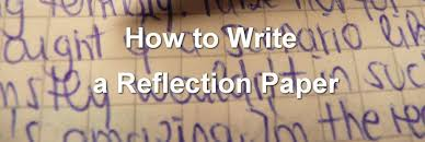 your guide to paper writing com the ultimate guide on how to write a reflection paper