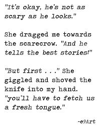 scary halloween stories he tells the best stories by eart he tells the best stories by e9art scarecrow horror dark humor