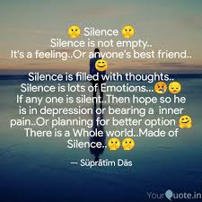 Silence Silence Is Quotes Writings By Süprãtïm Däs