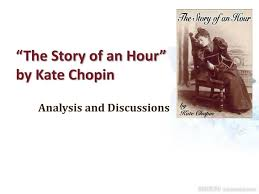 ppt ldquo the story of an hour rdquo by kate chopin powerpoint ldquothe story of an hourrdquo by kate chopin analysis and discussions ldquo