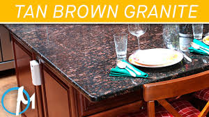 Tan Brown Granite Countertops Kitchen Tan Brown Granite Countertops Iii Marblecom Youtube