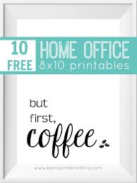 free home office. free printable download 10 home office 8x10 printables to inspire you put a little free i
