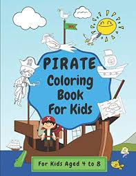 Download this premium vector about cute coloring for kids with pirate, and discover more than 11 million professional graphic resources on freepik. Pirate Coloring Book For Kids Keep Children Busy For Hours Suitable For Kids Ages 4 To 8 Publishing Forty Two 9798630650405 Amazon Com Books