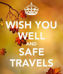 Safe Travel Quotes Unique Safe Travels For All Who GREETINGSBLESSINGS WISHES