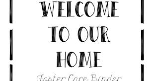 free printable foster care binder for doentation of the new child in your home