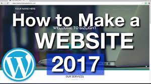 How To Make A Wordpress Website 2017 Simple