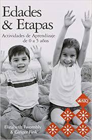 Amazon.com: Edades & Etapas Actividades de Aprendizaje de 0 a 5 ...