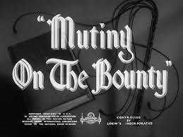 「movie – Mutiny on the Bounty」の画像検索結果