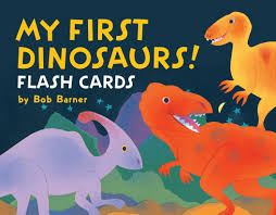 My First Dinosaurs Flash Cards Bob Barner 9781452129433 Amazon