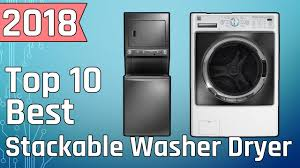 best stackable washer and dryer. Beautiful Dryer Top 10 Best Stackable Washer Dryer Buy In 2018 For And P