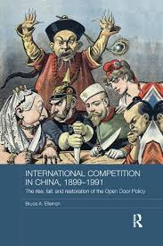 international peion in china 1899 1991 the rise fall and restoration of the open door policy