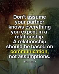 Life Partner Quotes Stunning Don't Assume Your Partner Knows Life Picture Quotes