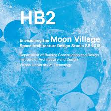 Visual Graphic Design Nc Iii Module Envisioning The Moon Village Space Architecture Design