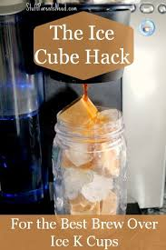 Just press it, and you will get a less creamy ice cream coffee smoothie if you wish you can add a spoonful of vanilla cream for a sweeter. Brew Over Ice Hacks For The Best K Cup Flavors Ever Iced Coffee At Home K Cup Flavors Keurig Recipes
