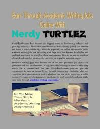 earn through academic writing jobs online nerdyturtlez com in   lancers have already joined this venture and found it quite satisfactory the popularity of online education in academic writing jobs