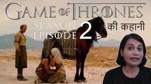 game of thrones season 2 2 explained in hindi
