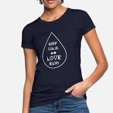Suchbegriff Regentropfen Spruch T Shirts Online Bestellen