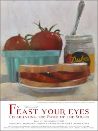 feast your eyes celebrating the food of the south 2017 exhibition poster featuring shannon runquist s more materayo 24 x 18 10 s h 8