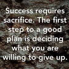 Quotes Republic: Success requires sacrifice.