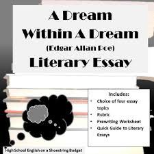a dream in a dream literary essay e a poe literary essay literary essay writing for a dream in a dream by edgar allan poe great for