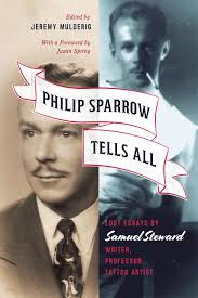 philip sparrow tells all lost essays by samuel steward writer addthis sharing buttons